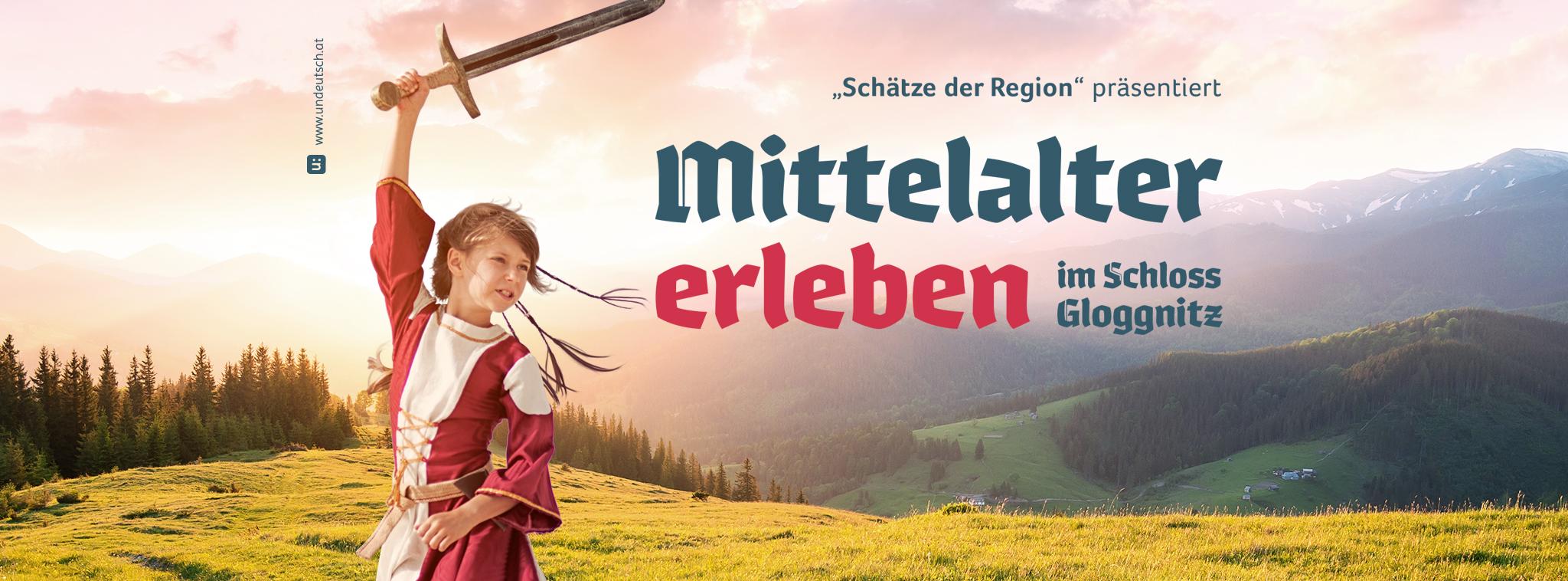 erlebe das Mittelalter in Schloss Gloggnitz